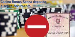 casino bonus immediato senza deposito e senza documento