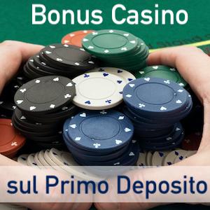 Bonus primo deposito casino
